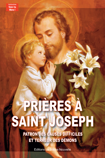PRIEZ-VOUS POUR LA CONVERSION DE VOTRE FAMILLE ET DE VOS AMIS (ES) ? - Page 2 Couv-livret-pri%C3%A8res-%C3%A0-saint-joseph